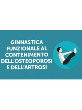 Corso Online : Ginnastica Funzionale al Contenimento dell'Osteoporosi e dell'Artrosi