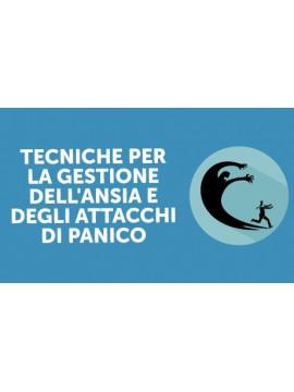 Corso Online : Tecniche della gestione dell'ansia e degli attacchi di panico